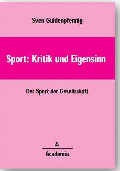 Sport. Kritik und Eigensinn