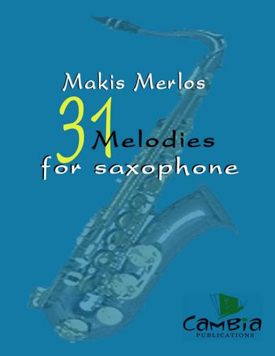 31 Melodies for Saxophone
