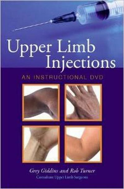Upper Limb Injections: An Instructional DVD