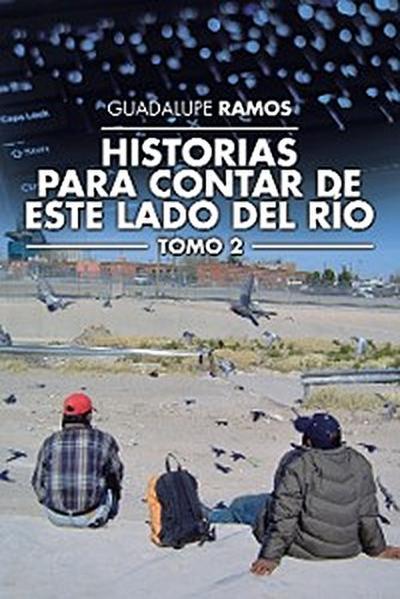 Historias Para Contar De Este Lado Del Río
