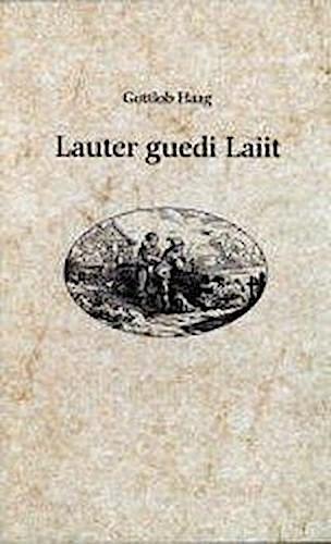Gottlob Haag ~ Lauter guedi Laiit 9783890893624