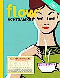 Flow Achtsamkeit 2018
