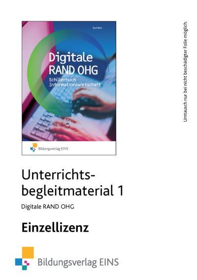 Digitale RAND OHG - Informationswirtschaft. Unterrichtsmodule 1. CD-ROM