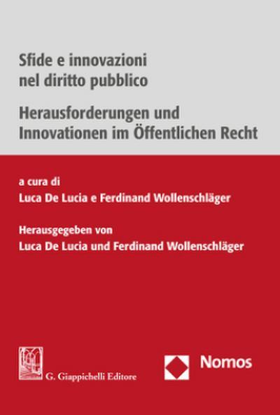 Sfide e innovazioni nel diritto pubblico - Herausforderungen und Innovationen im Öffentlichen Recht