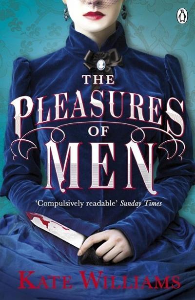 The Pleasures of Men - Penguin Books Ltd (UK) - Taschenbuch, Englisch, Kate Williams, ,
