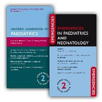 Oxford Handbook of Paediatrics and Emergencies in Paediatrics and Neonatology Pack
