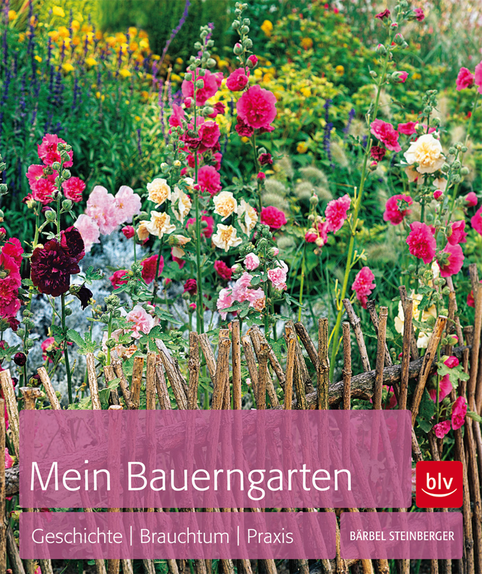 Mein Bauerngarten - Bärbel Steinberger -  9783835408401