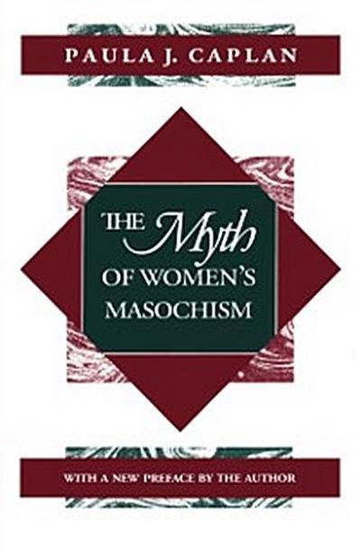 Myth of Women's Masochism