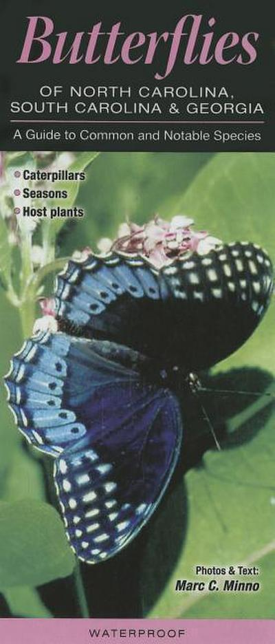 Butterflies of North Carolina, South Carolina & Georgia: A Guide to Common & Notable Species