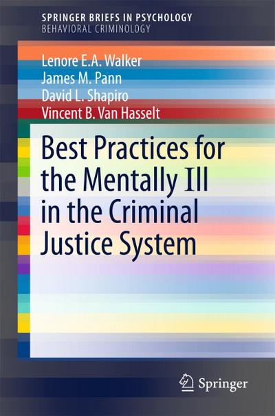 Best Practices Model for Intervention with the Mentally Ill in the Criminal Justice System