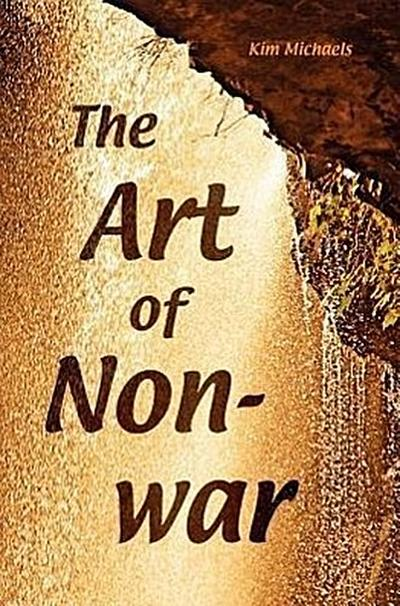 The Art of Non-War