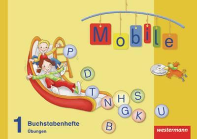 Mobile 1. Buchstabenhefte - Übungen 1 mit CD-ROM. Allgemeine Ausgabe
