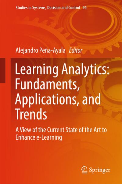Learning Analytics: Fundaments, Applications, and Trends