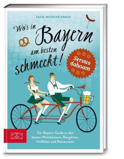 Wo's in Bayern am besten schmeckt!
