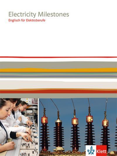 Electricity Milestones. Englisch für Elektroberufe