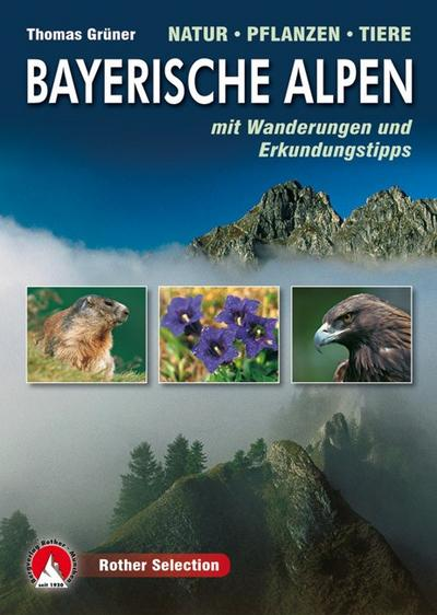 Rother Selection Bayerische Alpen