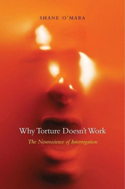 Why Torture Doesn't Work