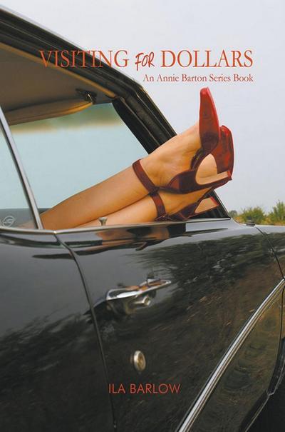 Visiting for Dollars: An Annie Barton Series Book