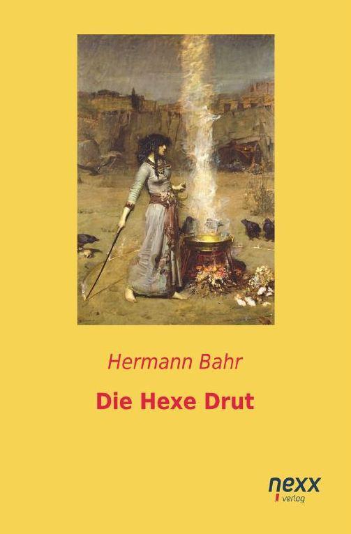 Die Hexe Drut Hermann Bahr