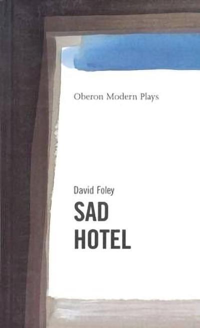Sad Hotel