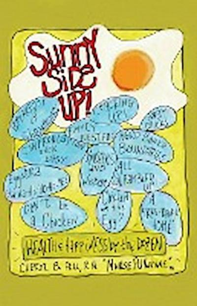 Sunny Side Up: Health and Happiness by the Dozen