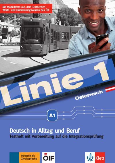 Linie 1 A1. Testheft mit Audio-CD. Ausgabe für Österreich