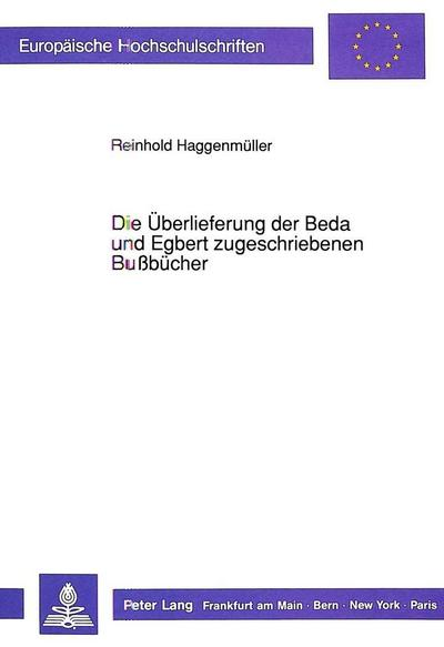Die Überlieferung der Beda und Egbert zugeschriebenen Bußbücher