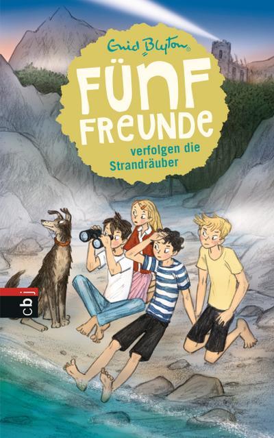 Fünf Freunde verfolgen die Strandräuber; Einzelbände; Ill. v. Raidt, Gerda; Übers. v. Winkler-Hoffmann, Ilse; Deutsch; MIt s/w Illustrationen, 48 Illustr.
