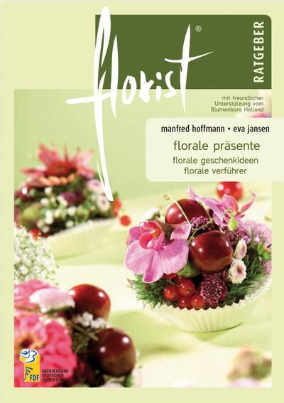 florist Ratgeber Florale Präsente