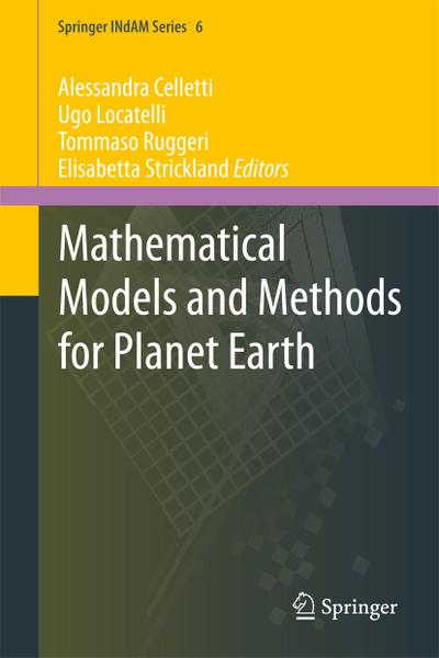 Mathematical Models and Methods for Planet Earth