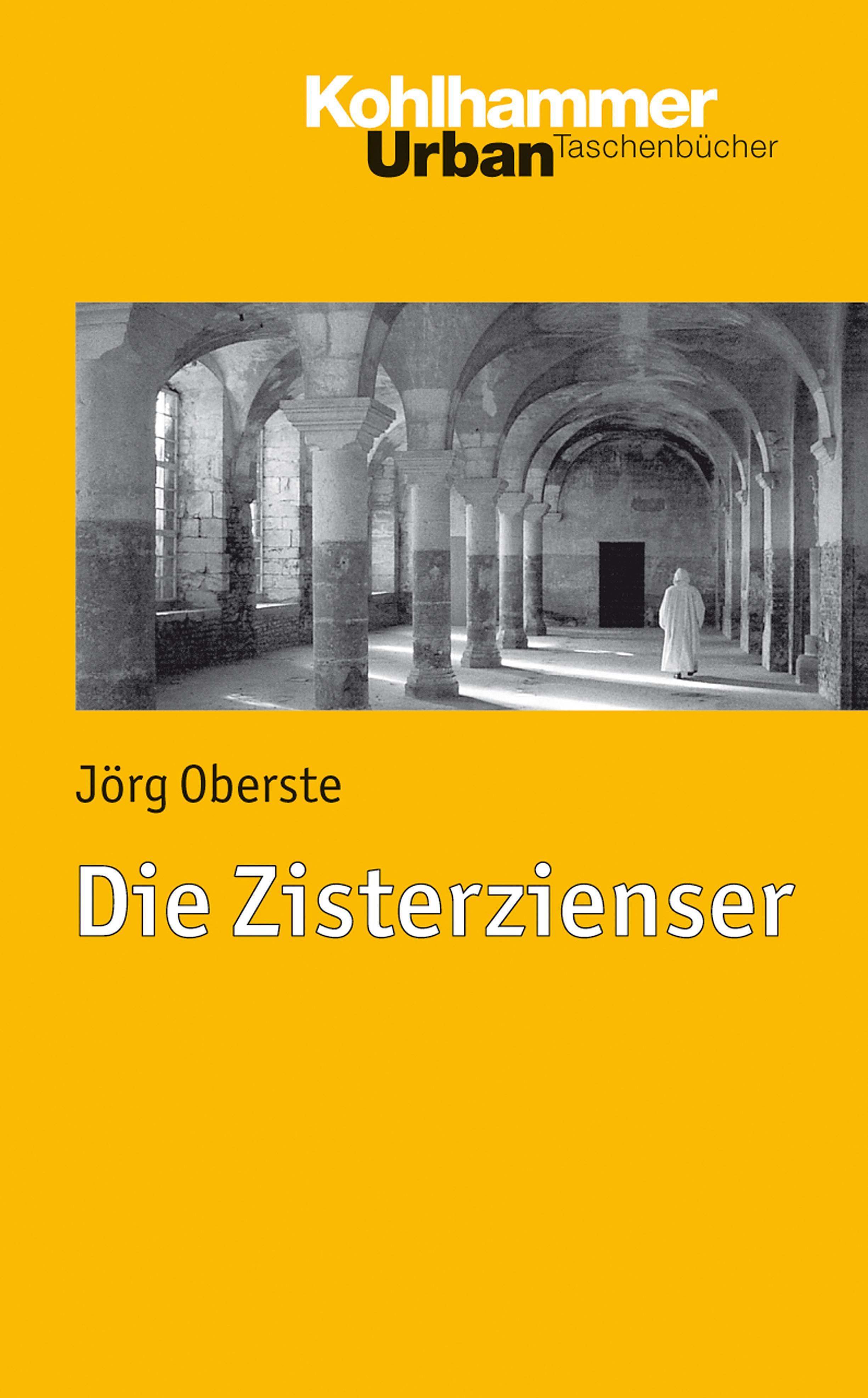 Die Zisterzienser Jörg Oberste