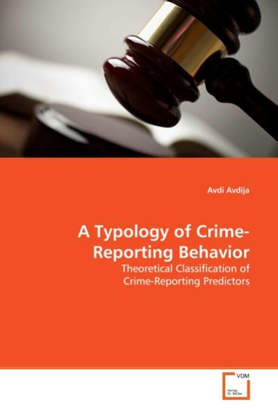 A Typology of Crime-Reporting Behavior