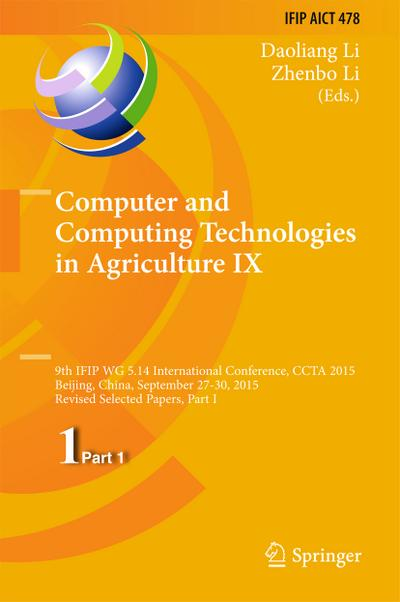 Computer and Computing Technologies in Agriculture IX