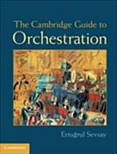 Cambridge Guide to Orchestration