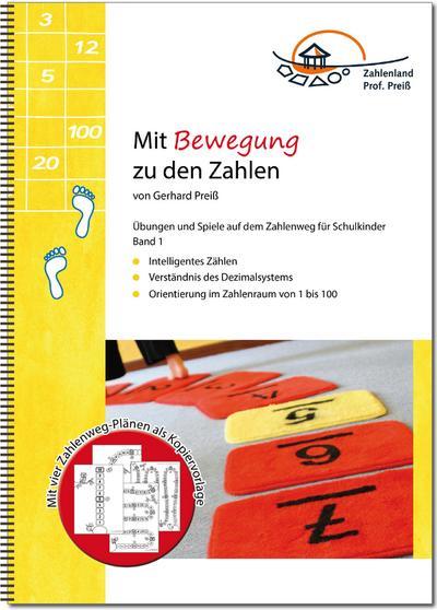 Mit Bewegung zu den Zahlen. Bd.1