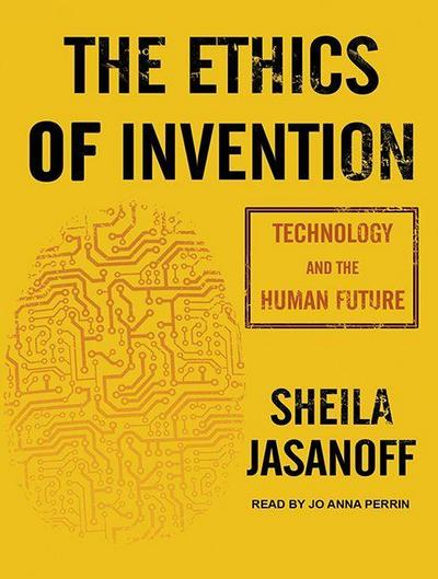 ETHICS OF INVENTION          D