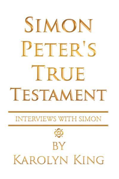 Simon Peter's True Testament