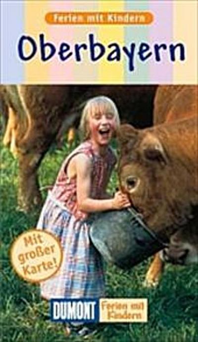 Oberbayern - Ostfildern Dumont Reiseverlag - Taschenbuch, Deutsch, Michael Reimer, ,