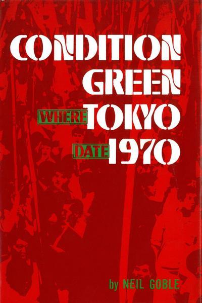 Condition Green Tokyo 1970