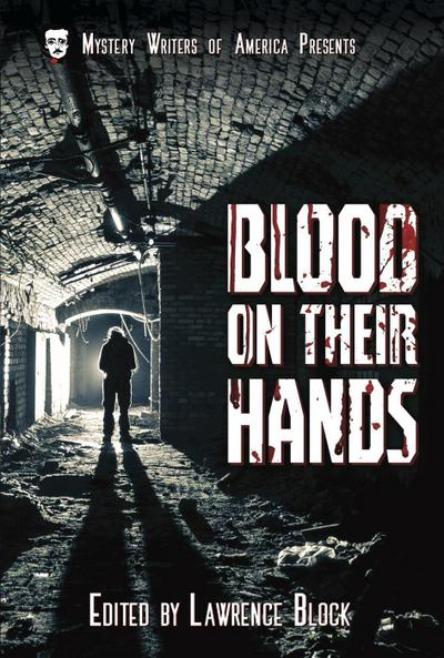 Blood on Their Hands (Mystery Writers of America Presents: Classics, #3)
