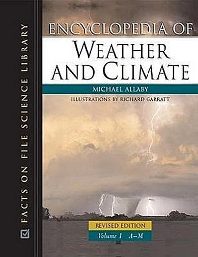 Encyclopedia of Weather and Climate, Revised Edition, 2-Volume Set