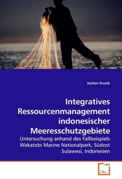 Integratives Ressourcenmanagement indonesischer Meeresschutzgebiete