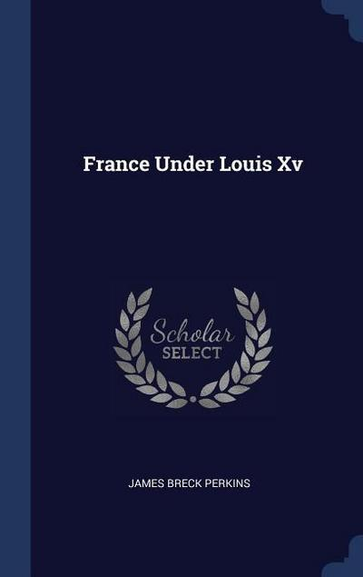 France Under Louis XV