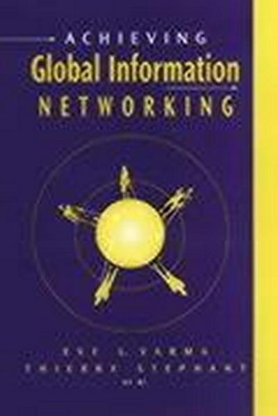 Achieving Global Information Networking