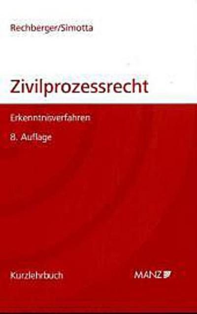 Zivilprozessrecht (Österreichisches Recht): Kurzlehrbuch