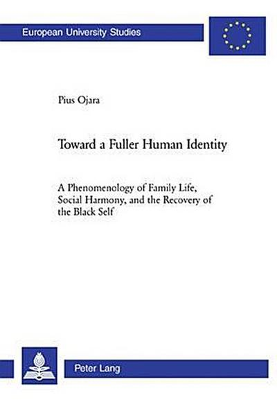 Toward a Fuller Human Identity