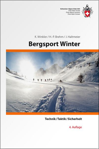 Bergsport Winter • Technik, Taktik, Sicherheit