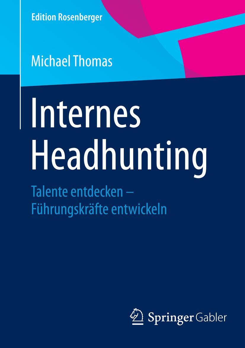 Internes Headhunting Michael Thomas 9783658078539