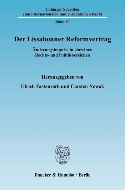 Der Lissabonner Reformvertrag.