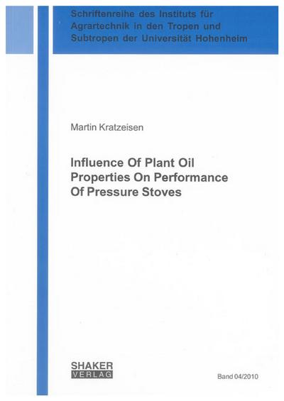 Influence Of Plant Oil Properties On Performance Of Pressure Stoves